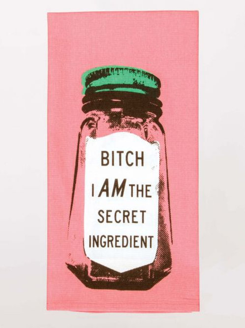 Bitch I Am Secret Ingredient Dishtowel