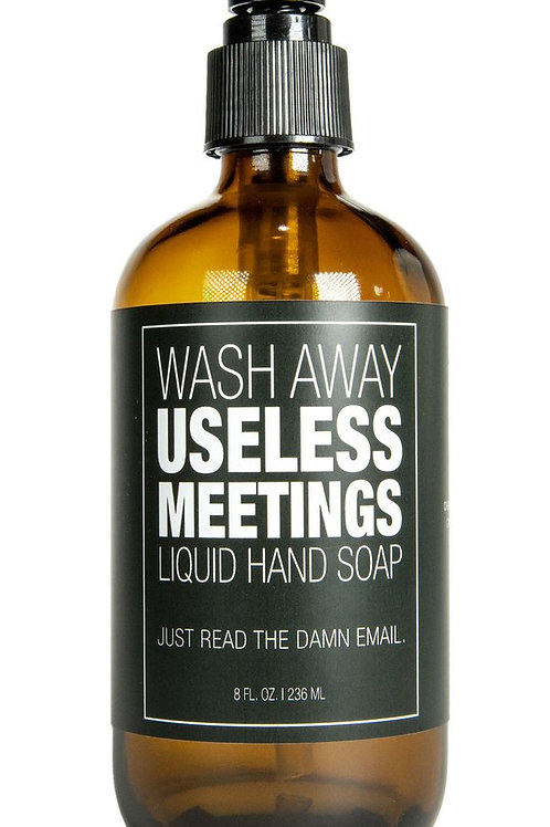 Useless Meetings Liquid Hand Soap