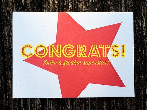 Congrats Freakin Superstar Greeting Card