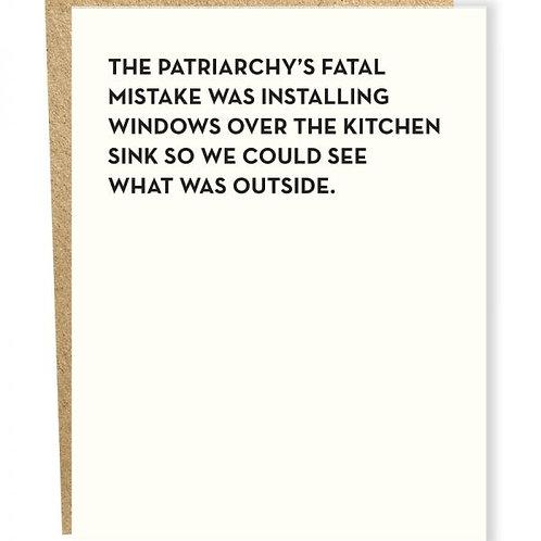 Patriarchy Fatal Mistake Greeting Card