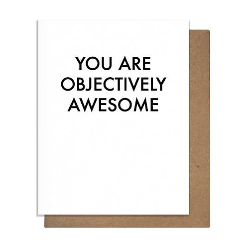 Objectively Awesome Greeting Card