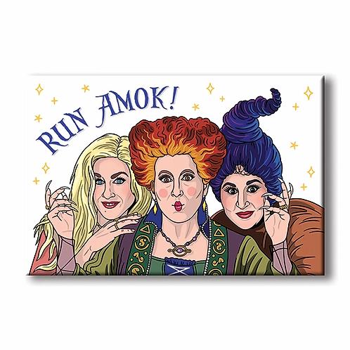 Run Amok Magnet