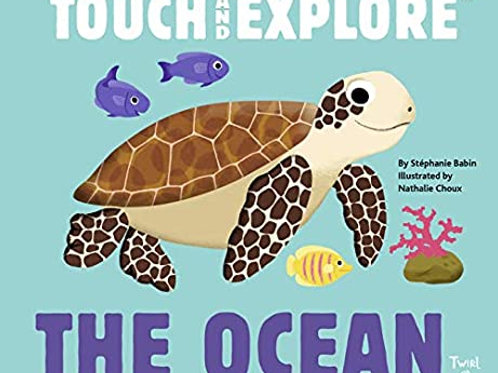 Touch and Explore The Ocean Hardcover Book