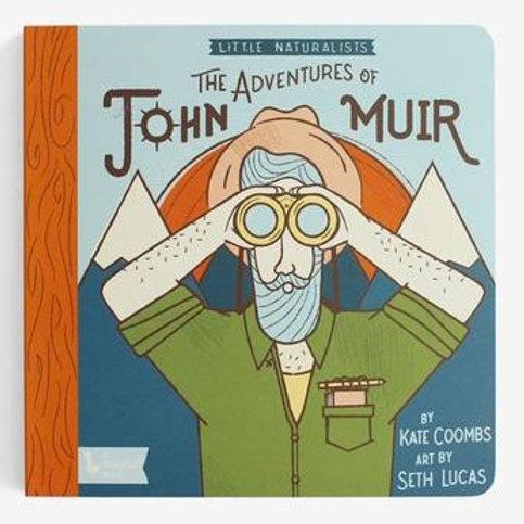 Little Naturalists The Adventures of John Muir