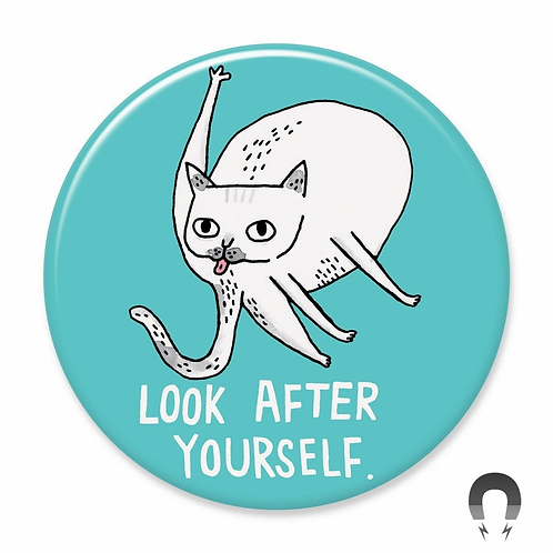 Look After Yourself Magnet