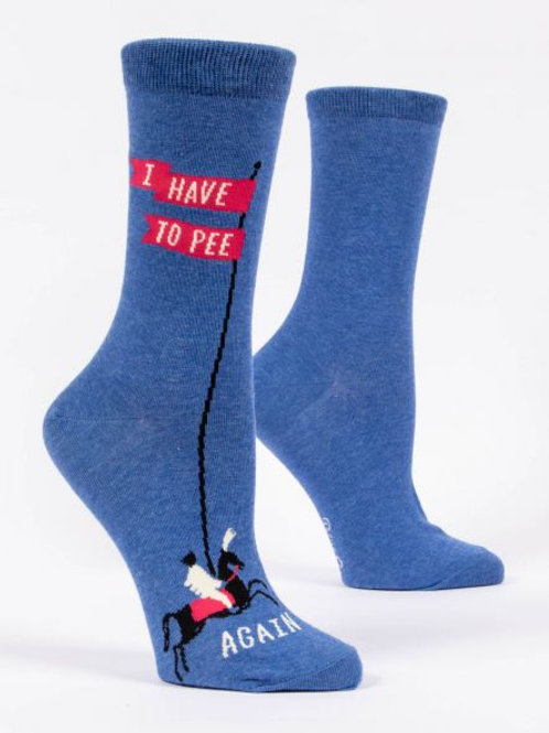 Women's I Have To Pee Again Crew Sock
