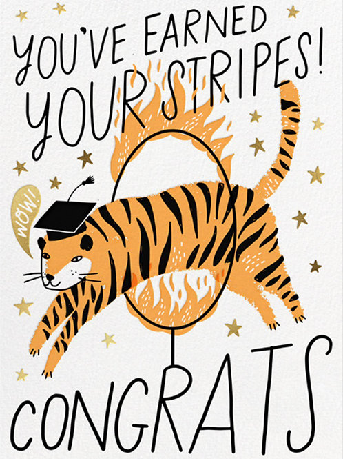 You've Earned Your Stripes! Congrats