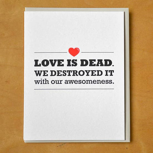 Love is Dead Greeting Card