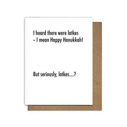 I Heard There Were Latkes Greeting Card