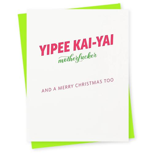 Yipee Kai-Yai Greeting Card