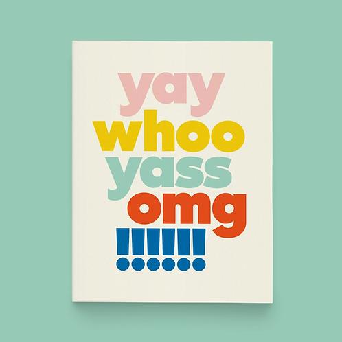 Yay Whoo Yass Omg Greeting Card