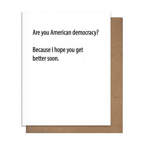Are You American Democracy? Greeting Card