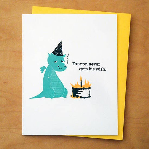 Dragon Never Gets His Wish Greeting Card