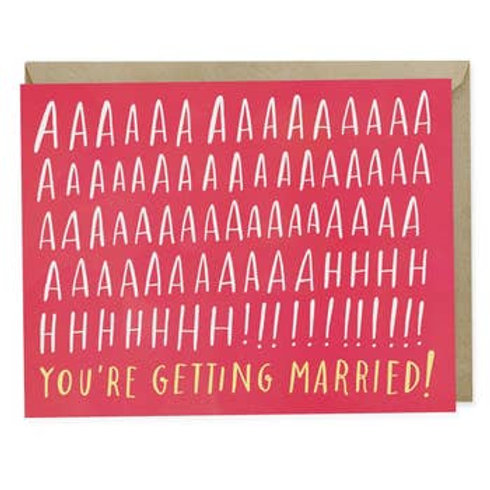 AHH! You're Getting Married Greeting Card