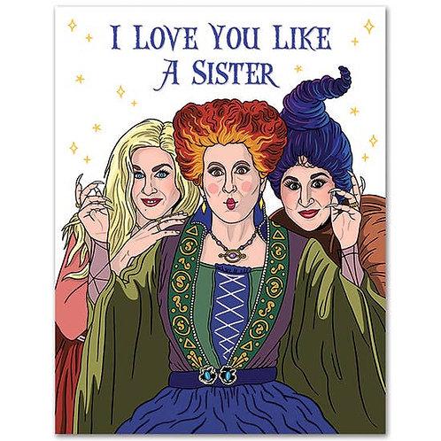 Love You Like A Sister Greeting Card