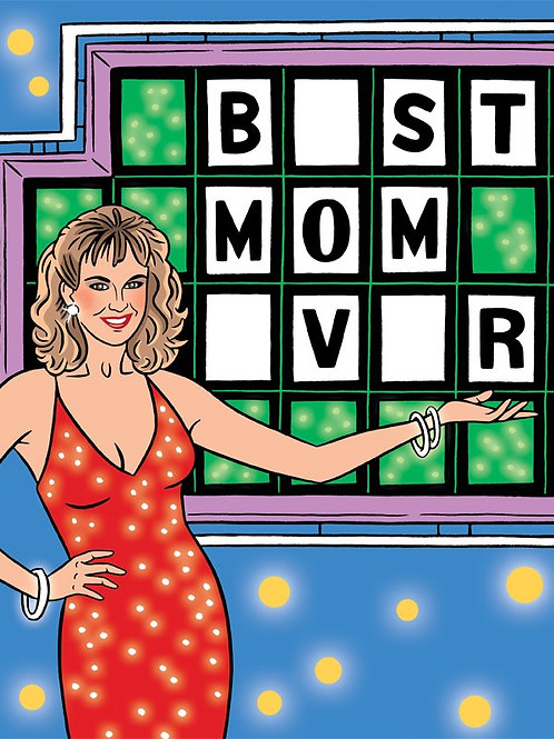 Best Mom Ever Wheel of Fortune