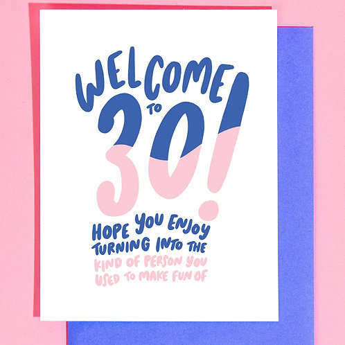 Welcome to 30 Greeting Card