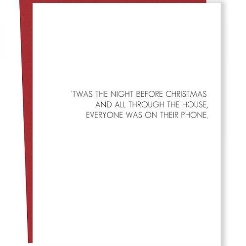 Twas the Night and Everyone On Their Phone Greeting Card