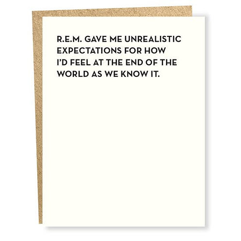 REM End of the World Greeting Card