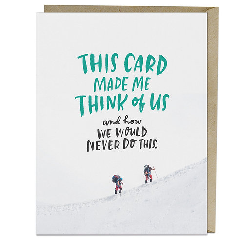 This Card Made Me Think About Us Greeting Card