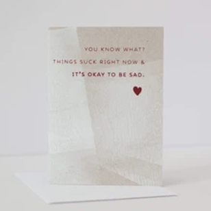 It's Okay to Be Sad Greeting Card