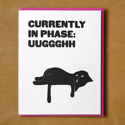 Currently In Phase Greeting Card