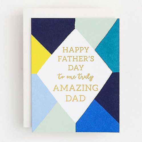 Truly Amazing Dad Gold Foil Greeting Card