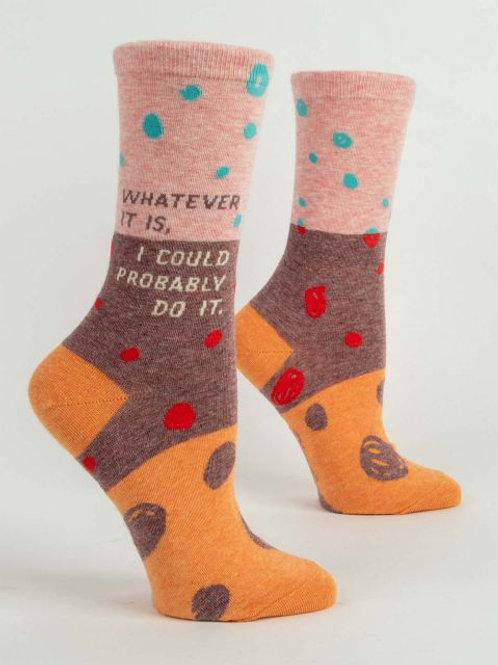 Whatever It Is Women's Crew Sock