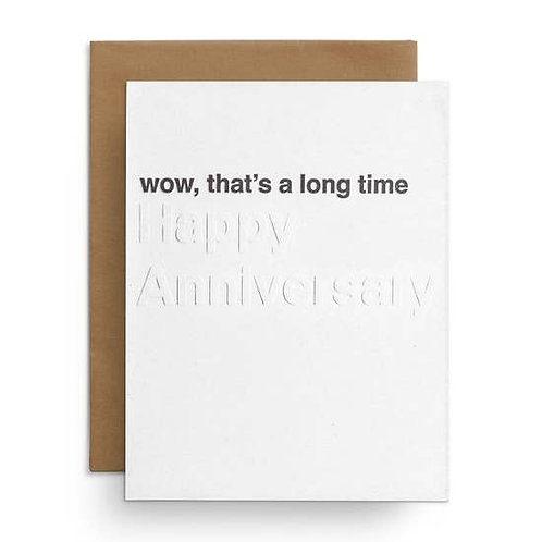 Wow That's A Long Time Anniversary Greeting Card