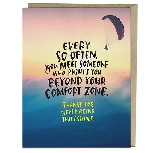 Beyond Your Comfort Zone Greeting Card