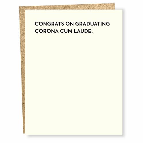 Congrats on Graduating Corona Cum Laude Greeting Card