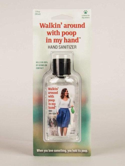 Walkin' Around With Poop Hand Sanitizer