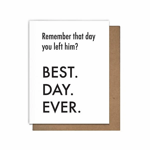 Remember the Day You Left Him? Greeting Card
