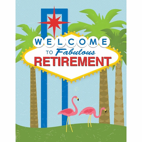 Welcome To Fabulous Retirement Greeting Card