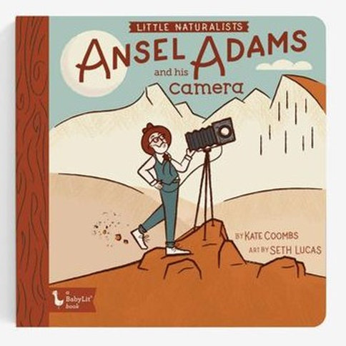Little Naturalists Ansel Adams and His Camera Board Book