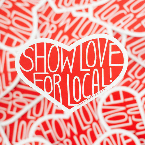 Show Love for Local Sticker