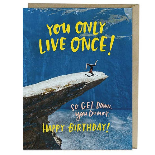 Only Live Once Greeting Card