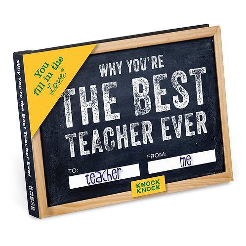 Why You're The Best Teacher Ever Fill In Book