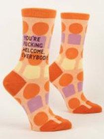 You're Fucking Welcome Everyone Women's Sock