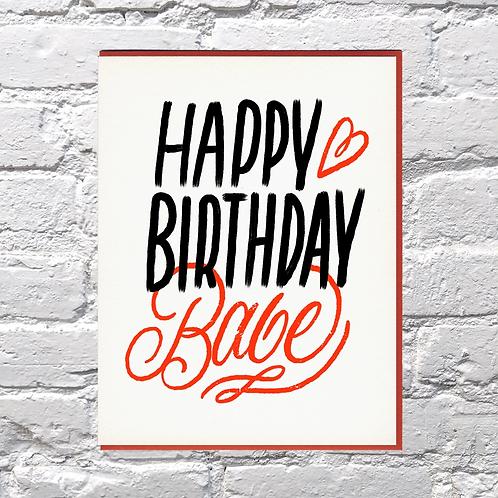 Happy Birthday Babe Greeting Card