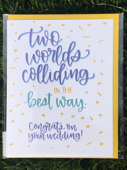 Two Worlds Colliding In The Best Way Greeting Card