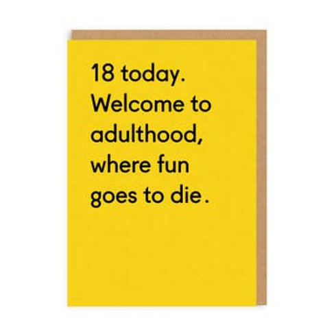 18 Today. Fun Goes to Die Greeting Card