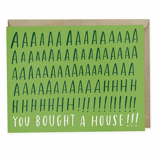 AAAHH! You Bought a House! Greeting Card