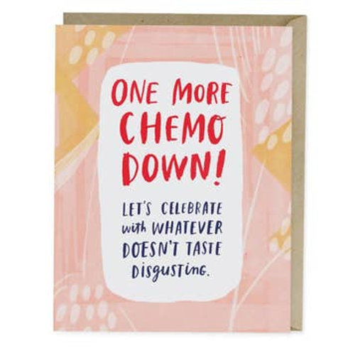 One More Chemo Down! Greeting Card