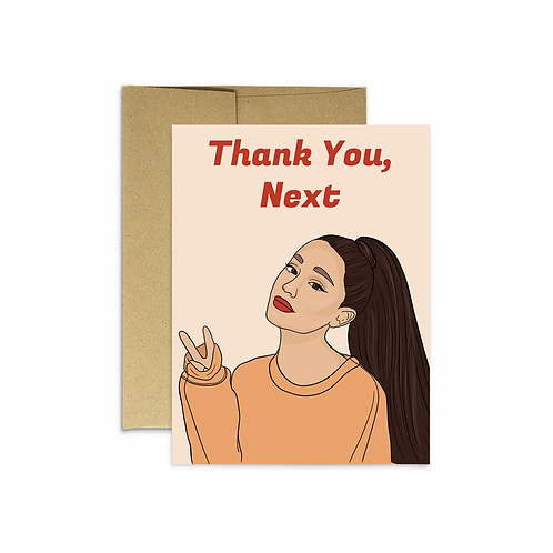 Thank You, Next Greeting Card
