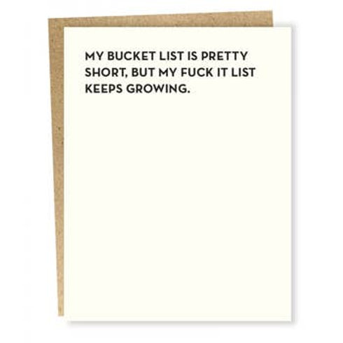 Bucket List, Fuck It List Greeting Card