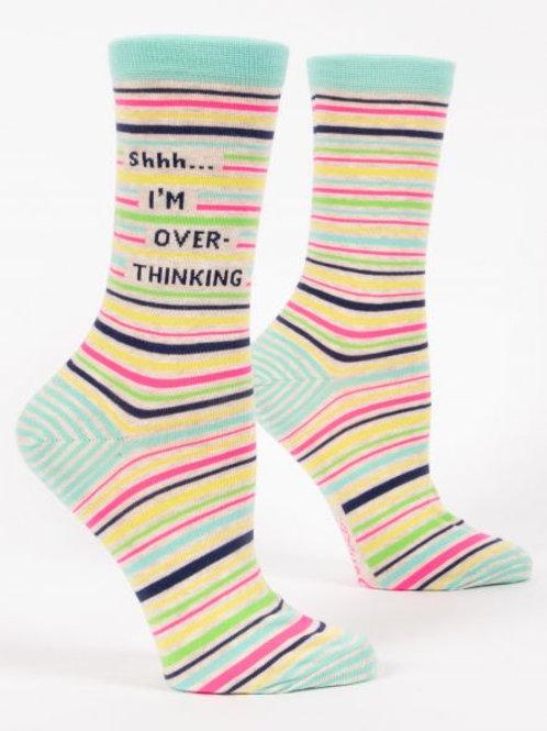 Women's Shh I'm Overthinking Crew Sock