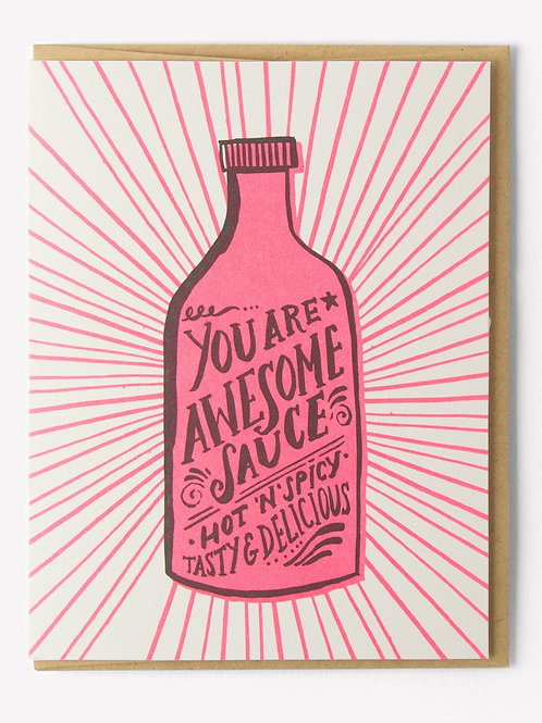 You Are Awesome Sauce Greeting Card