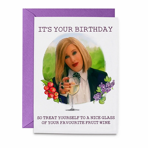 It's Your Birthday Moira Fruit Wine Greeting Card