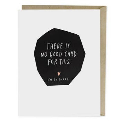 There Is No Good Card for This Greeting Card
